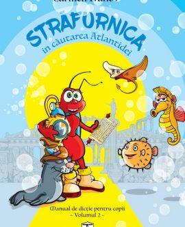 Străfurnica în căutarea Atlantidei, Manual de dicție pentru copii
