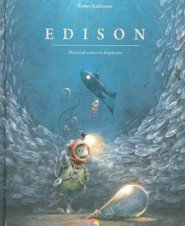 Edison. Misterul comorii dispărute