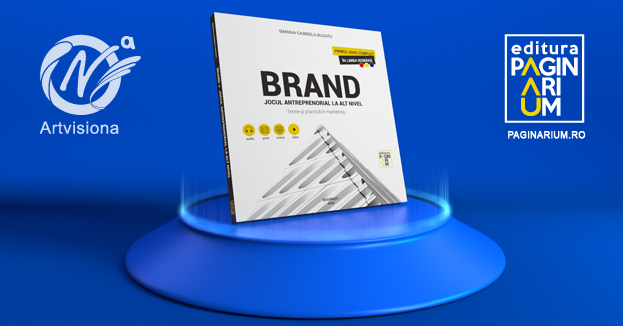 Editura Paginarium lansează cartea BRAND. Jocul antreprenorial la alt nivel