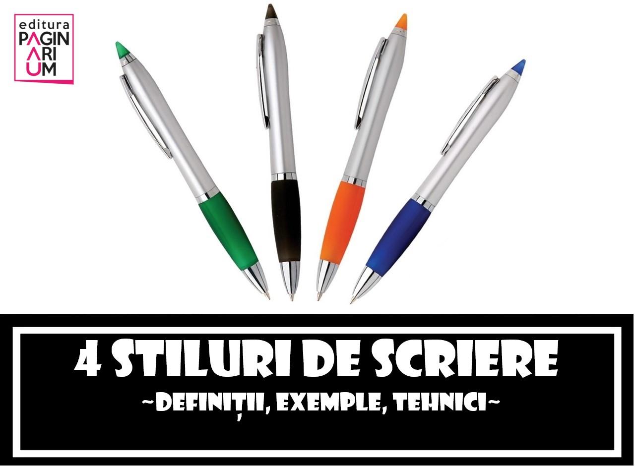 Cele 4 stiluri principale de scriere: definiții, exemple, tehnici