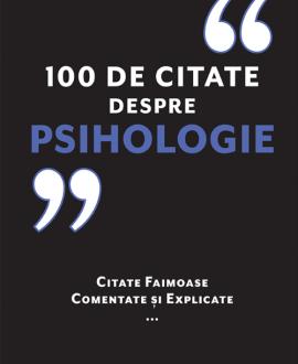 100 de citate despre Psihologie