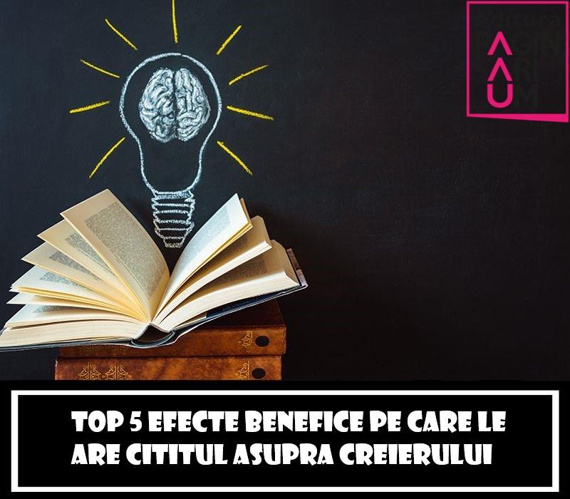 Top 5 efecte benefice pe care le are cititul asupra creierului