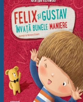 Felix și Gustav învață bunele maniere