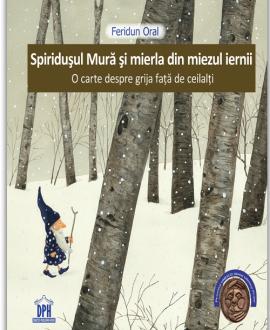Spiridușul Mură și mierla din miezul iernii